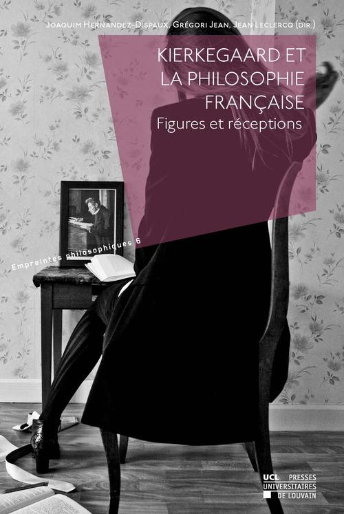 Kierkegaard et la philosophie française
