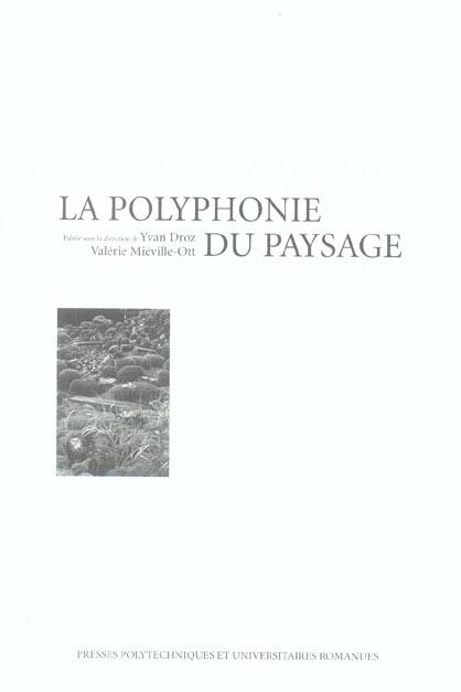La Polyphonie Du Paysage