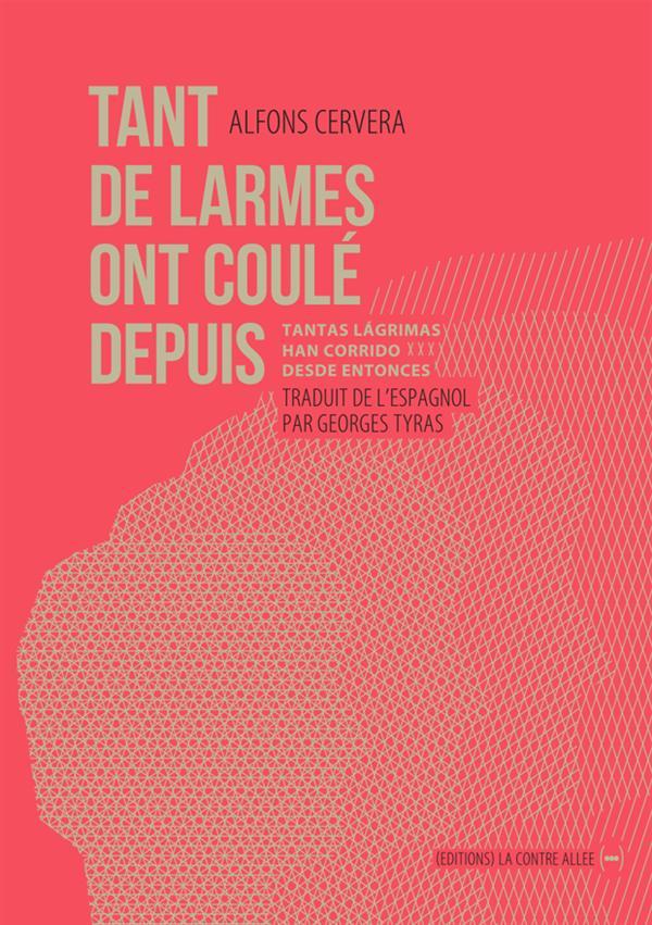 TANT DE LARMES ONT COULE DEPUIS