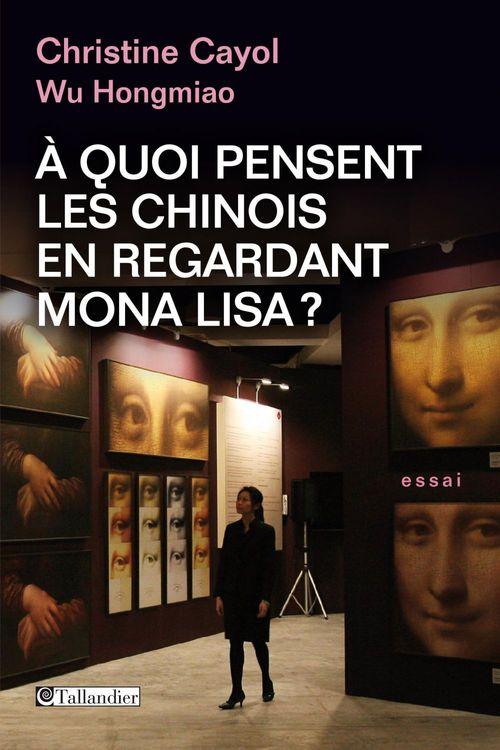 à quoi pensent les Chinois en regardant Mona Lisa ?