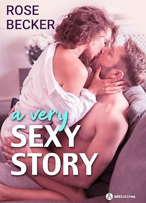 A Very Sexy Story  - Rose M. Becker