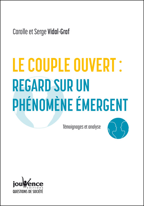 Le couple ouvert : regard sur un phénomène émergent