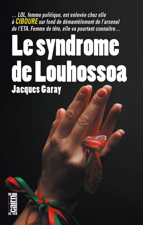 Le Syndrome de Louhossoa