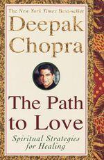 Vente Livre Numérique : The Path to Love  - Deepak Chopra