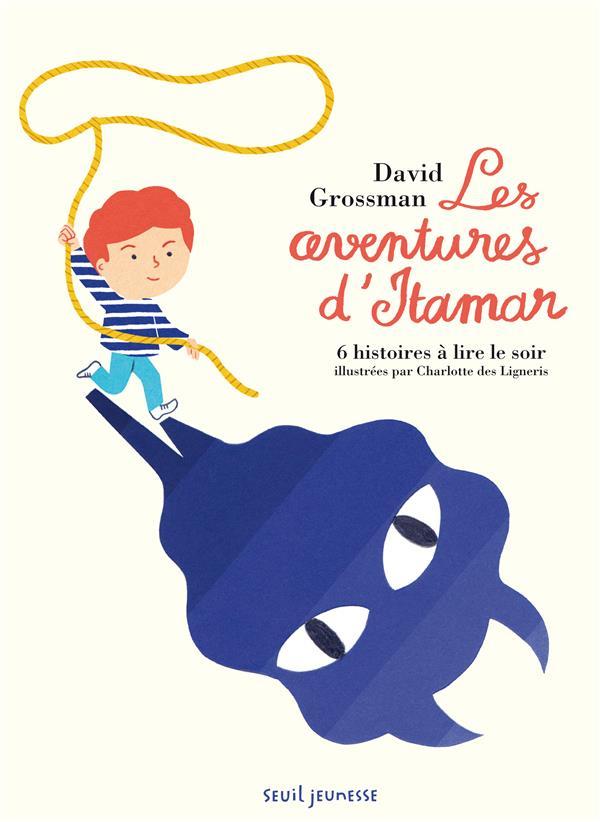 Les aventures d'Itamar ; 6 histoires à lire le soir