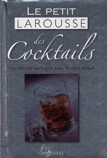 Petit Larousse Des Cocktails