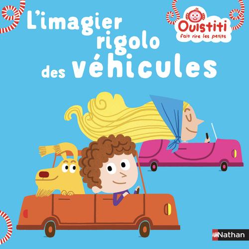 Vente EBooks : Ouistiti fait rire les petits ; l'imagier rigolo des véhicules  - Florence Langlois