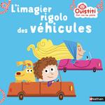 Vente EBooks : L'imagier rigolo des véhicules - Ouistiti dès 18 mois  - Florence Langlois