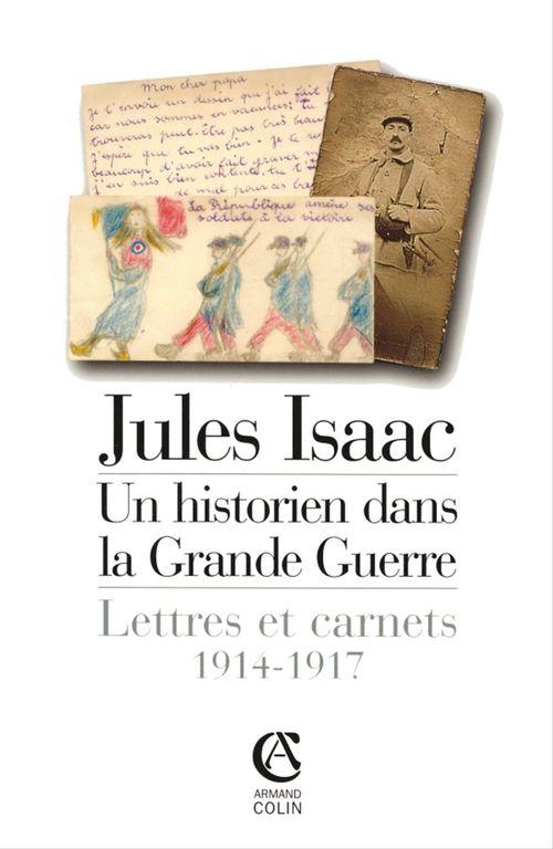 Jules Isaac, un historien dans la grande guerre  - Marc Michel  - Michel Michel  - Jules Isaac  - Andre Kaspi