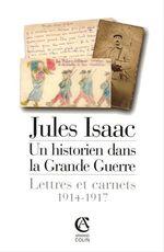 Jules Isaac, un historien dans la grande guerre