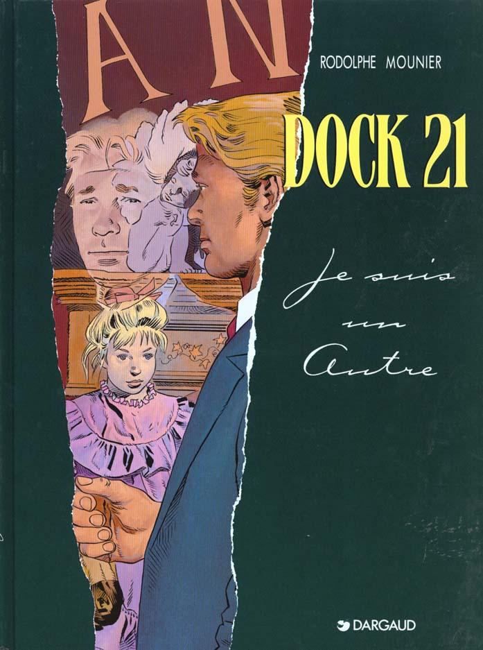Dock 21 t.2 ; je suis un autre