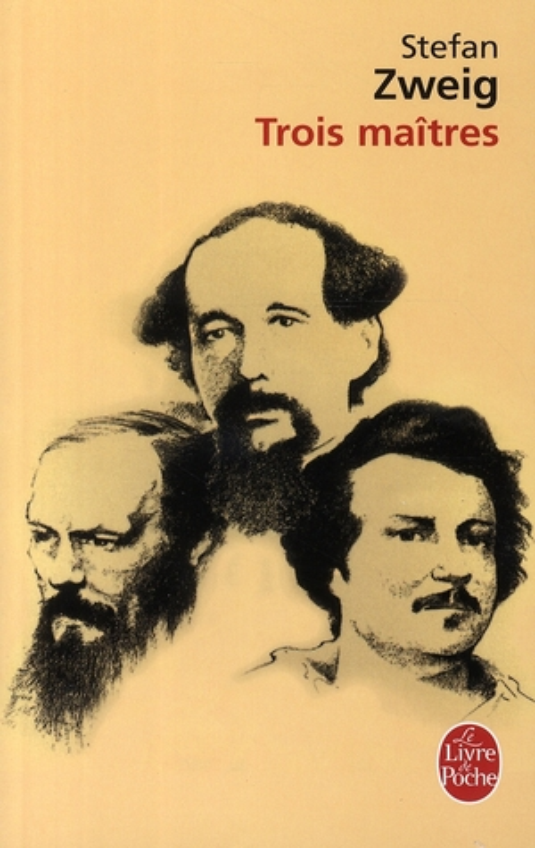 Trois Maitres ; Balzac, Dickens, Dostoievski