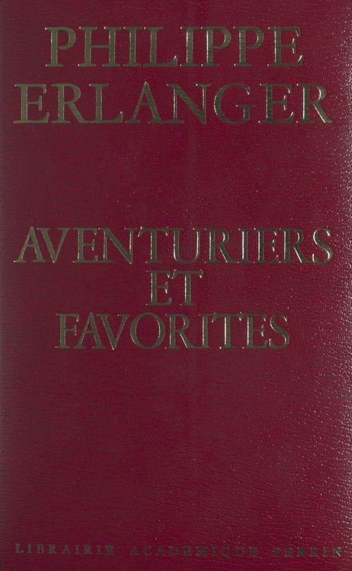 Aventuriers et favorites