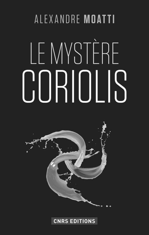 Mystère Coriolis (Le)