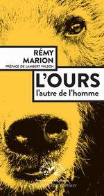 L'ours  - Rémy Marion