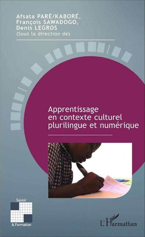 Apprentissage en contexte culturel plurilingue et numérique