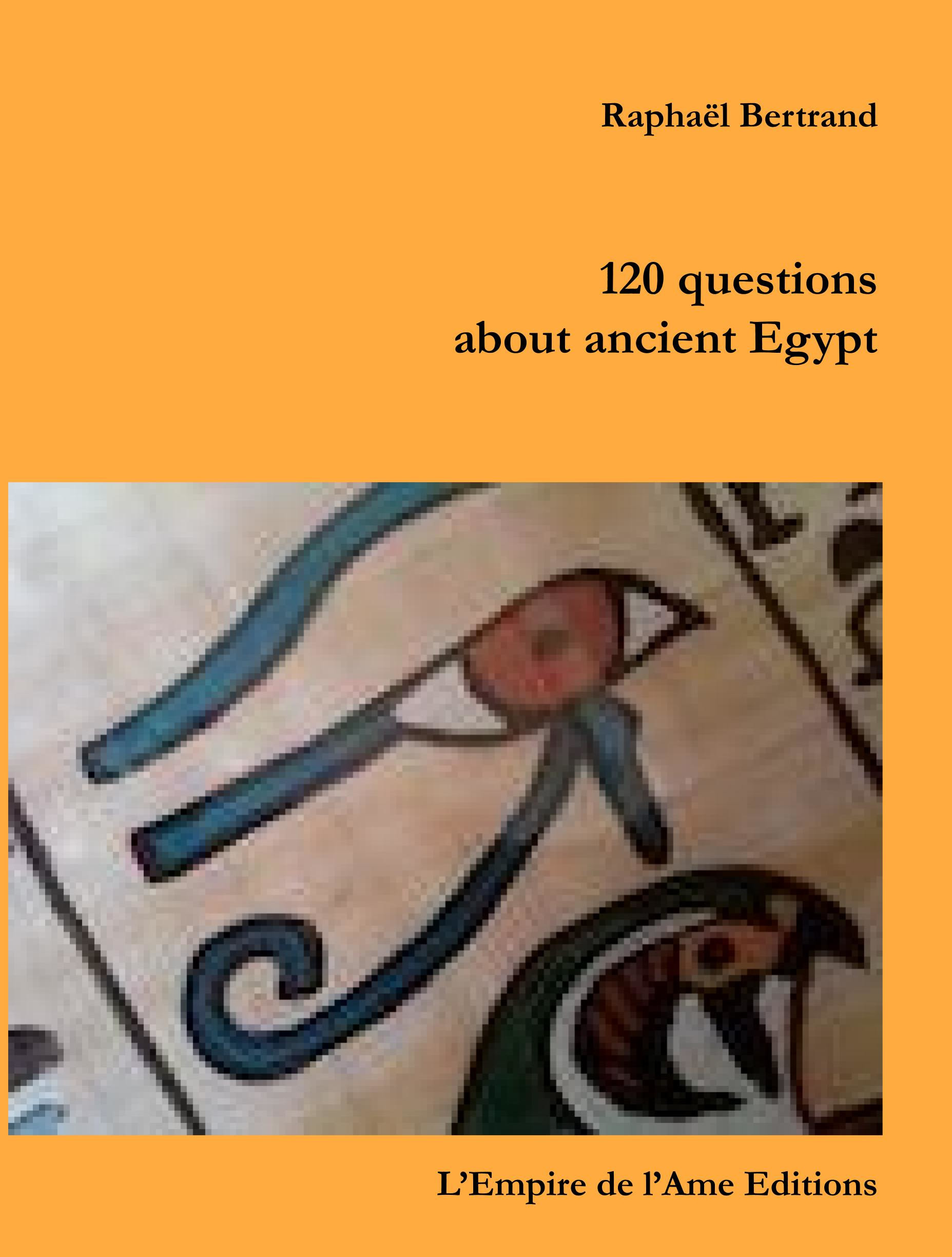120 questions about ancient Egypt