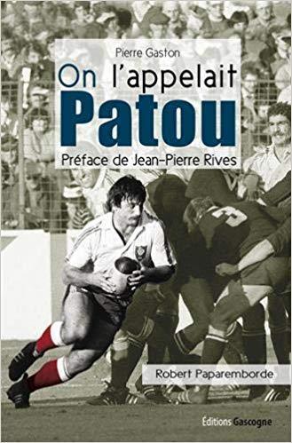 On l'appelait Patou, biographie de Robert Paparemborde