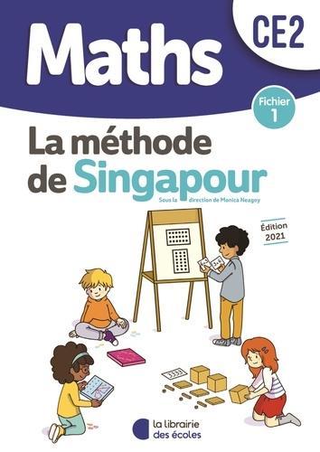 La méthode de Singapour ; maths ; CE2 ; fichier 1 (édition 2021)