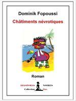 Châtiments névrotiques  - Dominik Fopoussi