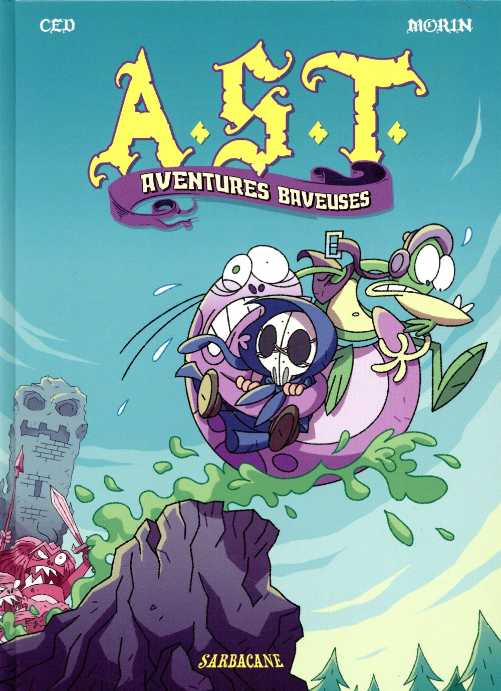 A.S.T., aventures baveuses