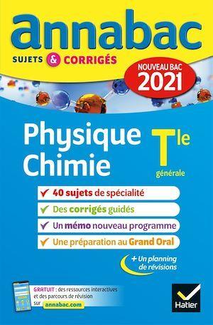 ANNABAC SUJETS & CORRIGES ; physique-chimie ; terminale générale (édition 2021)