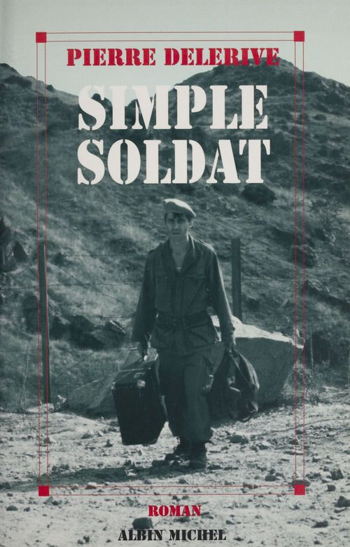 Simple soldat  - Pierre Delerive