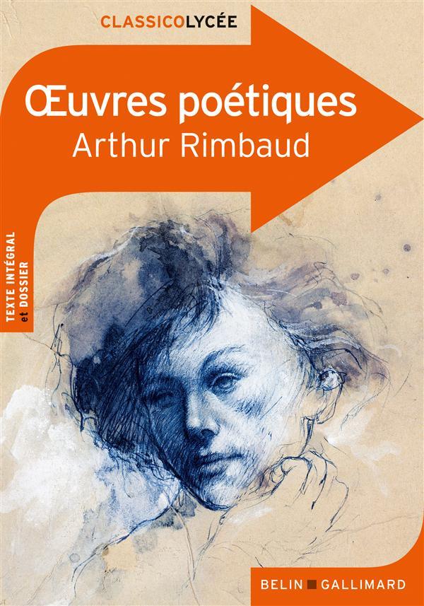 Oeuvres poétiques, d'Arthur Rimbaud