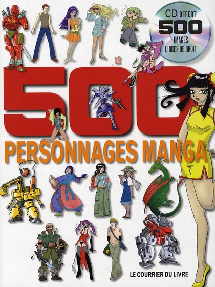 500 Personnages Manga + Cd Offert