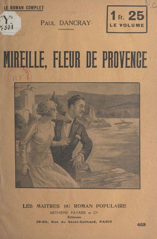 Mireille, fleur de Provence