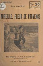 Mireille, fleur de Provence  - Paul Dancray
