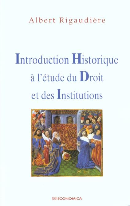 Introduction historique a l'etude du droit et des institutions