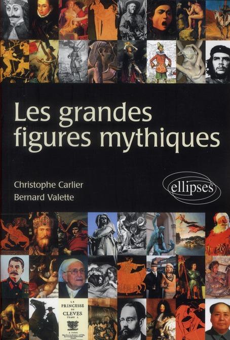 Les grandes figures mythiques