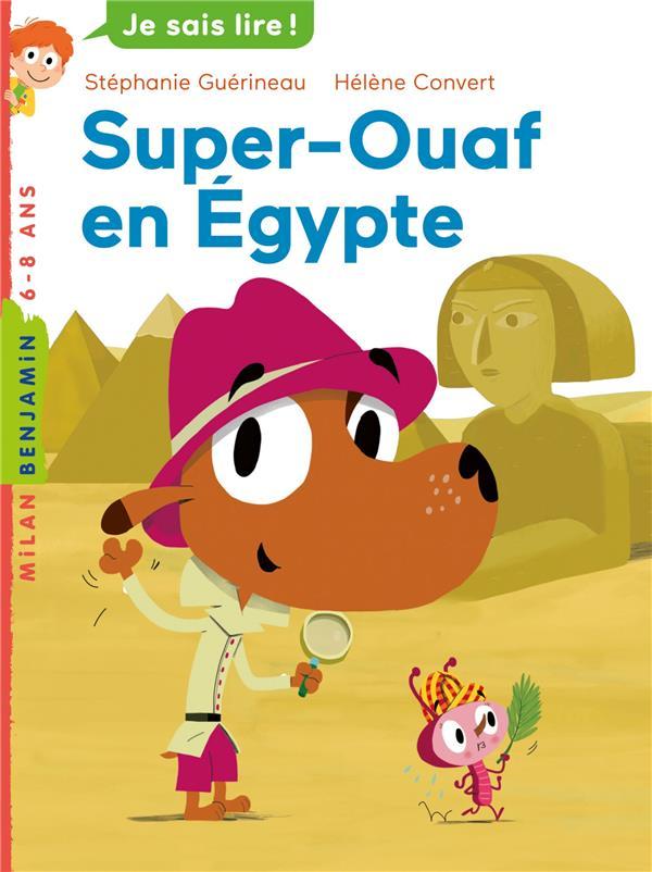 Super Ouaf T.1 ; Super-Ouaf en Egypte