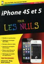 Vente Livre Numérique : IPhone 4S et 5, ed iOS 6 Poche Pour les Nuls  - Edward C. BAIG - Bob LEVITUS