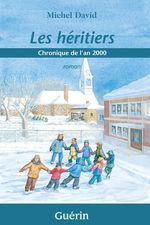 Vente Livre Numérique : Les héritiers  - Michel David