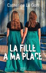 Vente EBooks : La fille à ma place  - Catherine Le goff