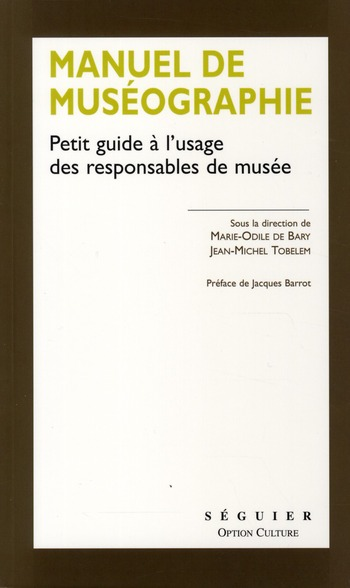 Manuel de muséographie ; petit guide à l'usage des responsables de musée