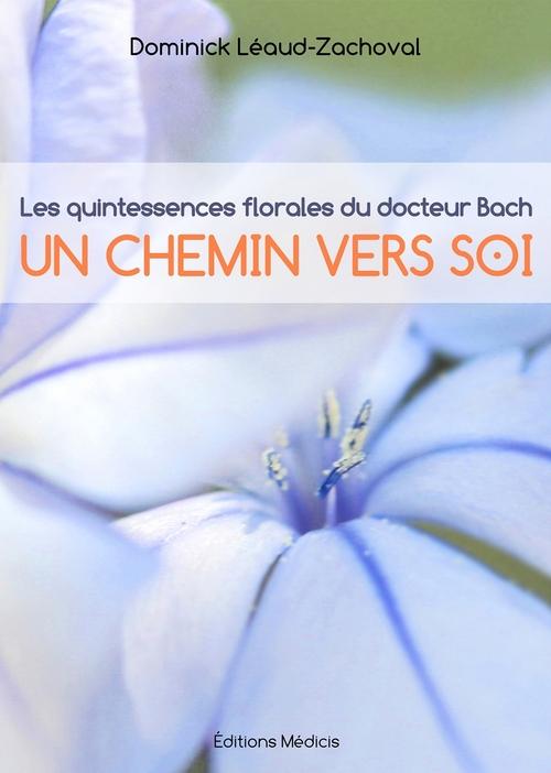 Les quintessences florales du docteurBach