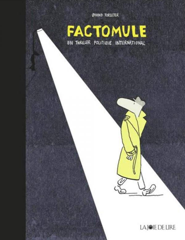 FACTOMULE - GRAND THRILLER POLITIQUE INTERNATIONAL