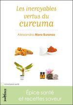 Les incroyables vertus du curcuma