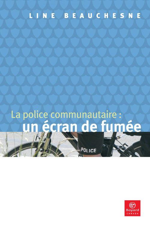 La police communautaire: un écran de fumée