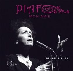 Piaf, mon amie