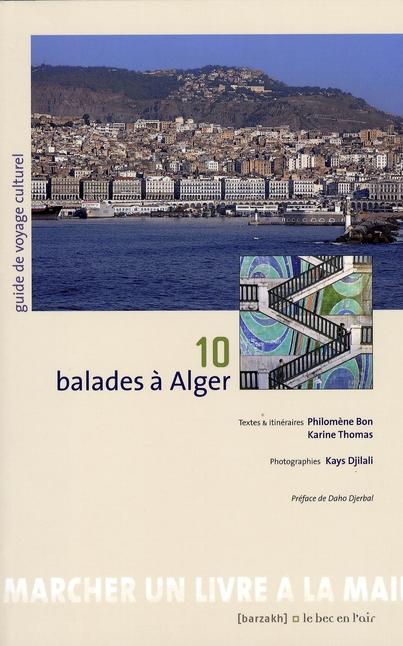 10 balades à Alger
