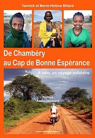 De Chambéry au Cap de Bonne Espérance ; à vélo, un voyage solidaire