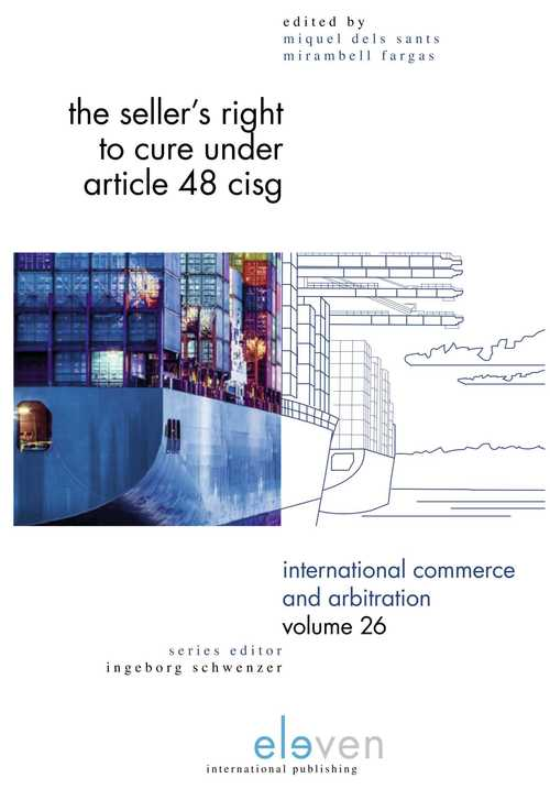 The Seller's Right to Cure under Article 48 CISG