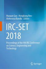 IRC-SET 2018  - Huaqun Guo - Hongliang Ren - Aishwarya Bandla