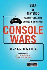 Console Wars  - Harris Blake