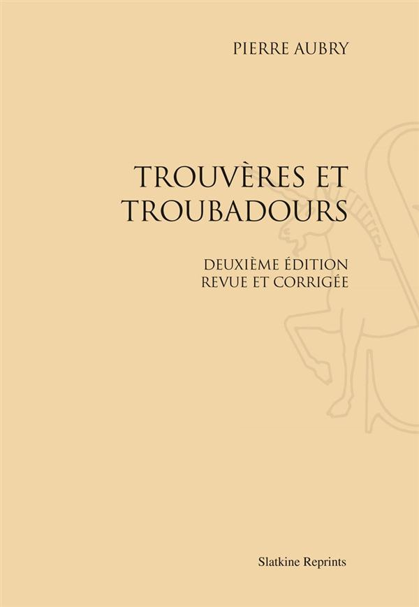 Trouvères et troubadours