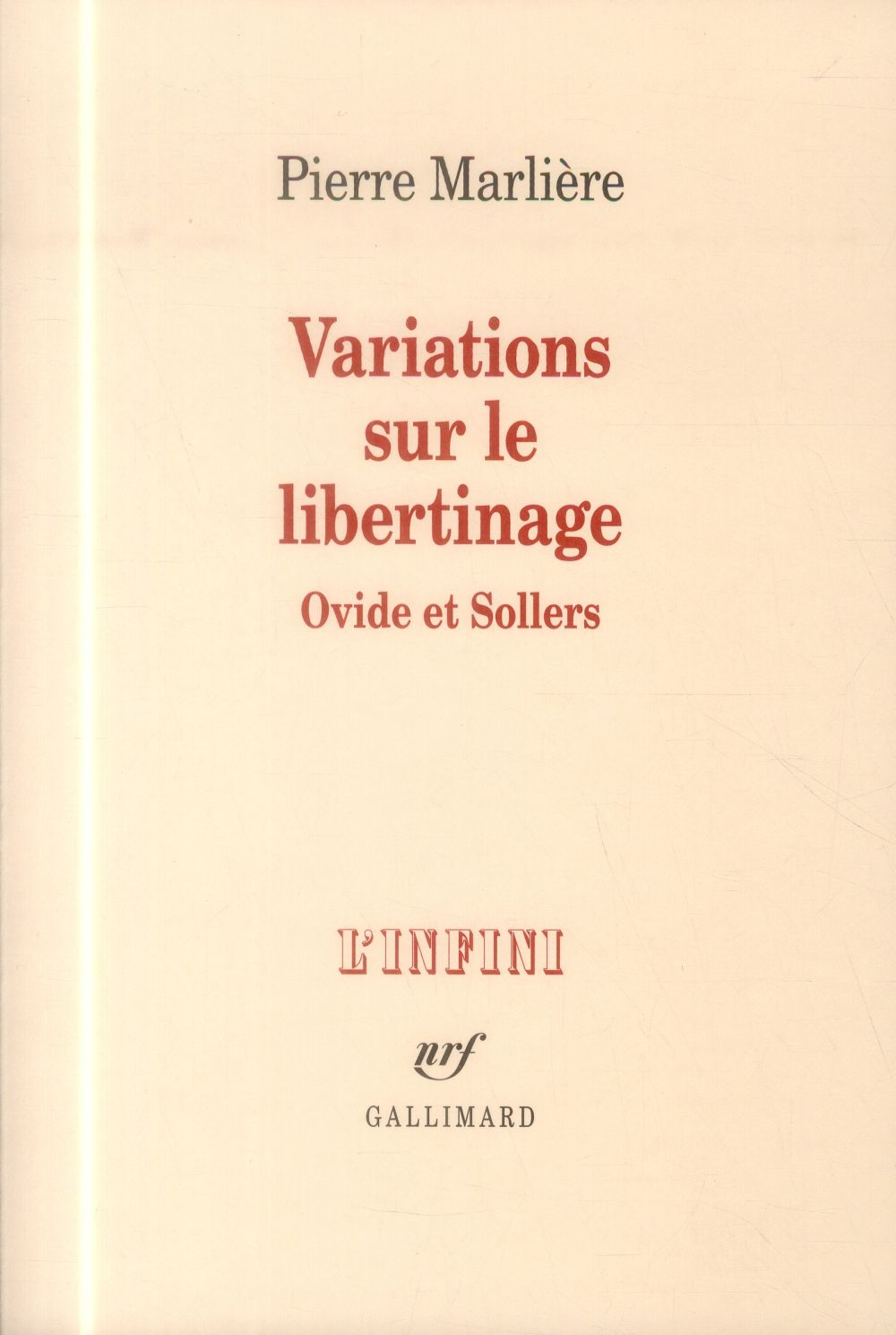 Variations sur le libertinage ; Ovide et Sollers